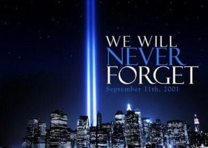 "Poster that says, ""We will never forget September 11th, 2001."""